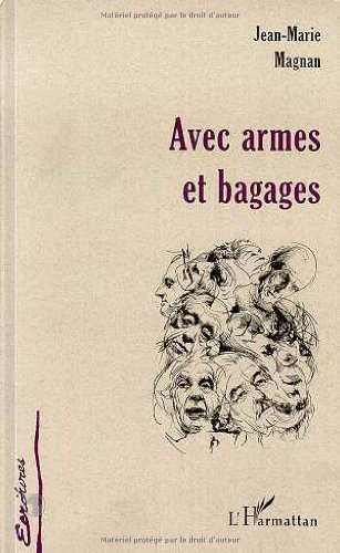 9782738476876: Avec armes et bagages (Collection Ecritures) (French Edition)