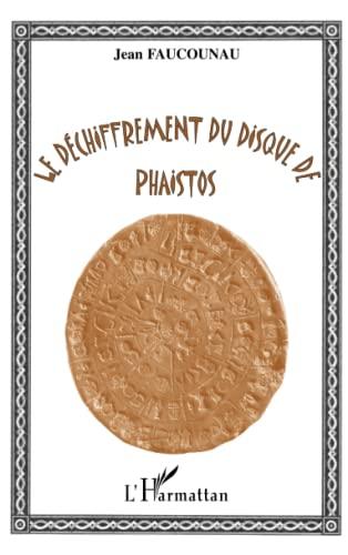 9782738477033: LE DECHIFFREMENT DU DISQUE DE PHAISTOS (French Edition)