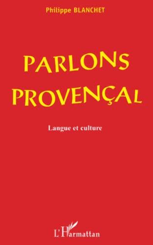 9782738477156: PARLONS PROVENÇAL: Langue et culture (French Edition)