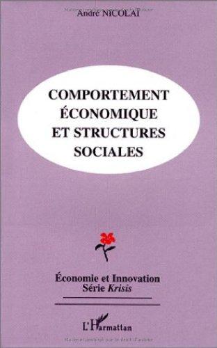 Comportement économique et structures sociales: André Nicolai