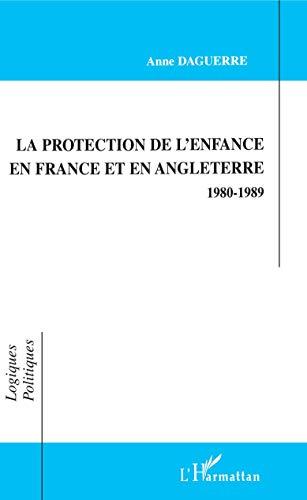 9782738477996: La protection de l'enfance en France et en Angleterre : 1980-1989