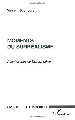 9782738479112: MOMENTS DU SURREALISME (French Edition)