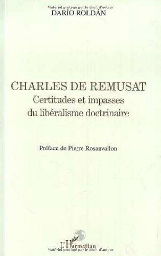 9782738479921: Charles de Rémusat: Certitudes et impasses du libéralisme doctrinaire (Collection La philosophie en commun) (French Edition)