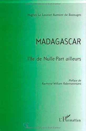 9782738480750: Madagascar - L'�le de nulle part ailleurs