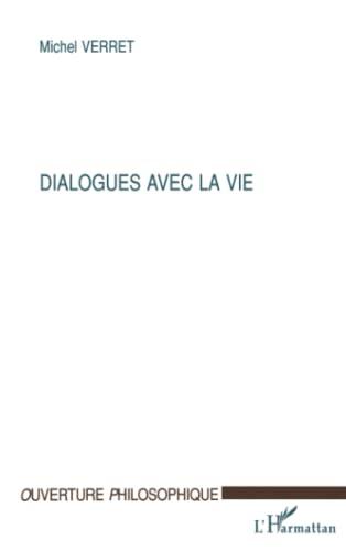 9782738481429: dialogues avec la vie