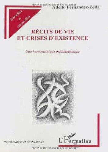 9782738481610: R�cits de vie et crises d'existence: Une herm�neutique m�tamorphique