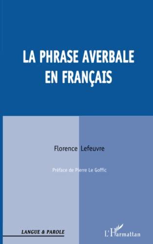 9782738481627: La Phrase averbale en français