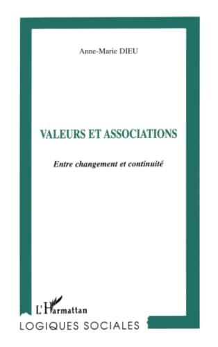 9782738481740: Valeurs et associations: Entre changement et continuité