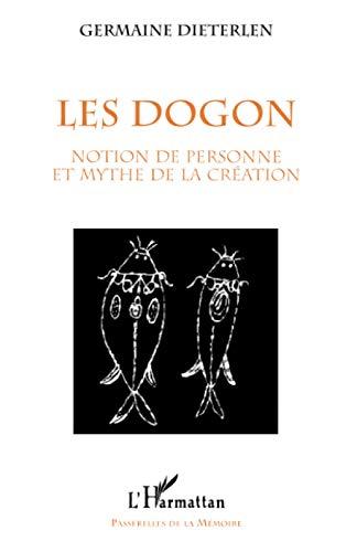 9782738482358: LE DOGONS: Notion de personne et mythe de la création (Passerelles de la mémoire) (French Edition)