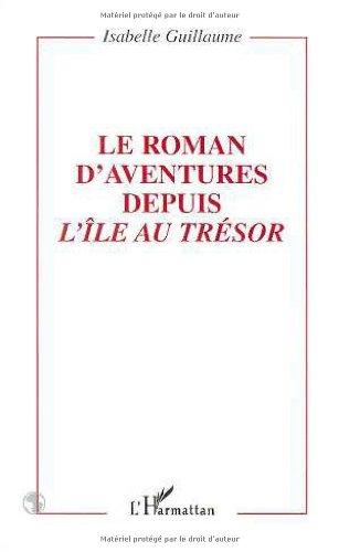 """Le roman d'aventure depuis """"L'Île au trésor"""": Isabelle Guillaume"""