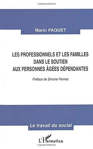 9782738483287: Professionnels et les familles dans le soutien aux per