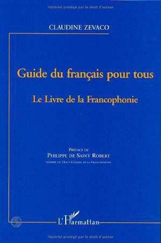 9782738484529: Guide du fran�ais pour tous : le livre de la francophonie