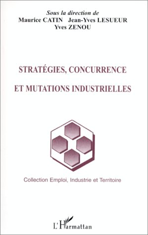9782738485304: strategies, concurrence et mutations industrielles