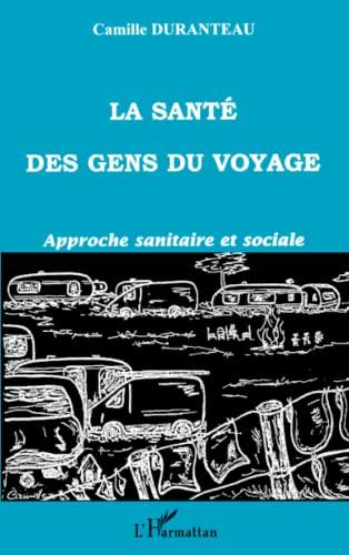 9782738485335: La sant� des gens du voyage : approche sanitaire et sociale