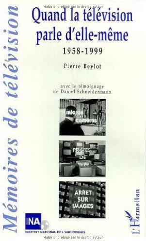 9782738485663: Quand la t�l�vision parle d'elle-m�me : 1958-1999