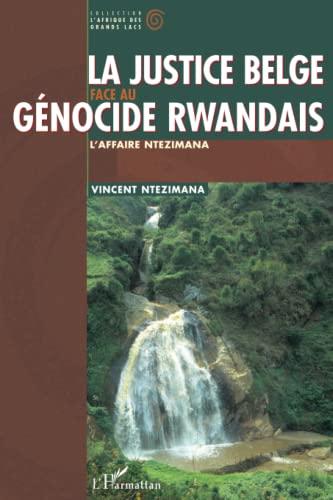 9782738486912: La Justice belge face au génocide rwandais : l'affaire Ntezimana