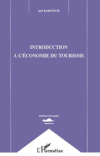 9782738488060: Introduction a l'�conomie du tourisme
