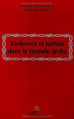 9782738488077: Violences et tortures dans le monde arabe (French Edition)