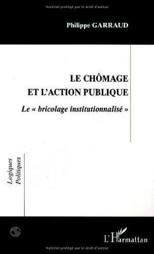9782738488091: Chômage et l'action publique : le bricolage institutionnalisé