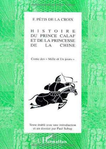 9782738488176: Histoire du Prince Calaf et de la Princesse de la Chine. Contes des mille et un jour