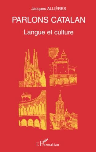 9782738488572: PARLONS CATALAN: Langue et culture