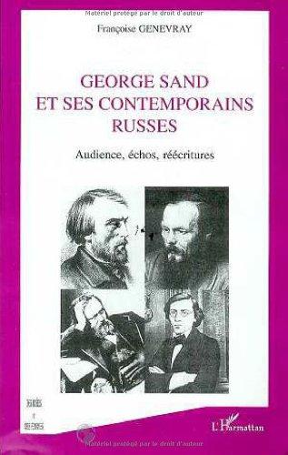 9782738488756: George Sand et ses contemporains russes: Audience, échos, réécritures (Collection des idées et des femmes) (French Edition)