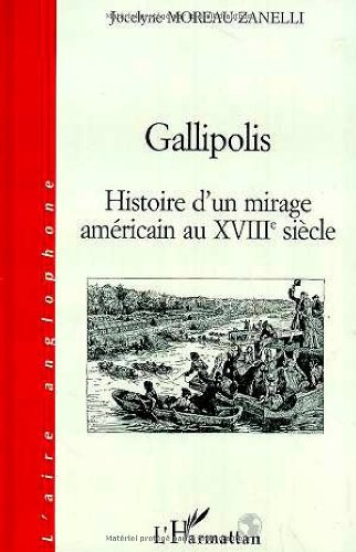 9782738489173: Gallipolis : histoire d'un mirage americain au XVIIIe siecle (L'aire anglophone) (French Edition)