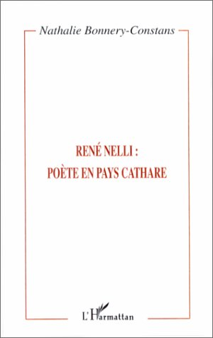 9782738489272: Rene Nelli : poete en pays cathare (French Edition)
