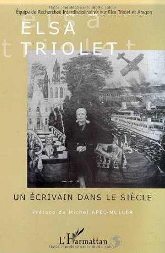 9782738489340: Elsa Triolet - Un écrivain dans le siècle