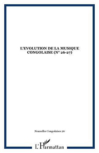 9782738489432: Nouvelles Congolaises, numéros 026-027 - L'évolution de la musique congolaise