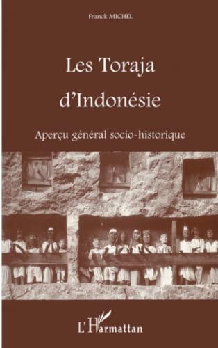 9782738490148: Toraja d'Indonésie (les) Apercu General Socio-Histor