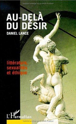 9782738490629: Au-delà du désir. Littérature, sexualités et éthique