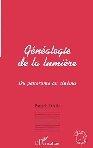 9782738490926: GENEALOGIE DE LA LUMIERE: Du panorama au cinéma (Collection Champs visuels) (French Edition)