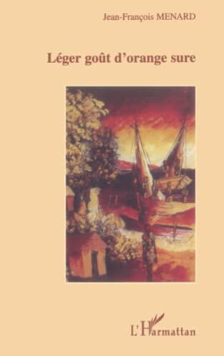 9782738491923: Leger gout d'orange sure (French Edition)