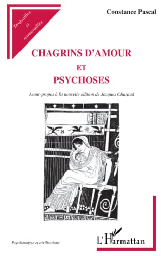 9782738492272: Chagrins d'amour et psychoses