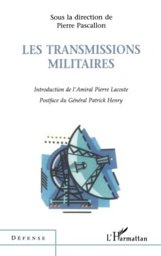 9782738494467: Les transmissions militaires