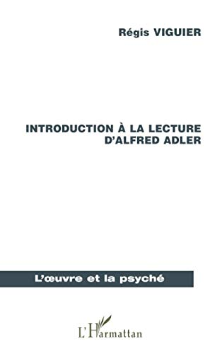 9782738494733: INTRODUCTION A LA LECTURE D'ALFRED ADLER (French Edition)