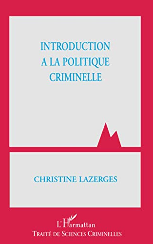 9782738494955: Introduction à la politique criminelle