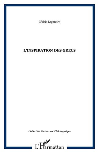 9782738495587: L'inspiration des Grecs