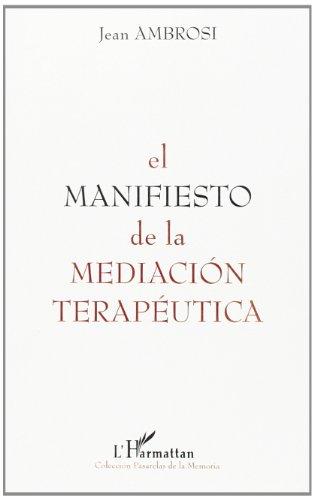 9782738496935: Manifiesto de la Mediacion Terapeutica