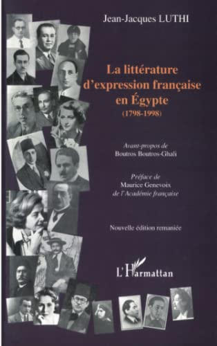 La litterature d'expression française en egypte (1798-1998: Jean-Jacques Luthi