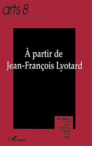 9782738497147: A partir de jean-Fran�ois lyotard