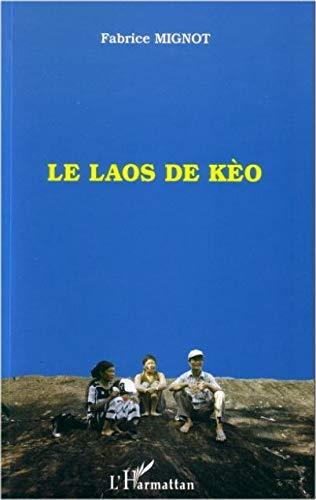 9782738497154: LE LAOS DE KÈO (French Edition)
