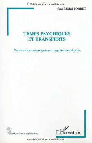 9782738498557: Temps psychiques et transferts : des structures névrotiques aux organisations-limites