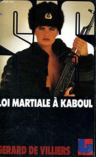Loi martiale Ã: Kaboul (2738600573) by Gérard De Villiers