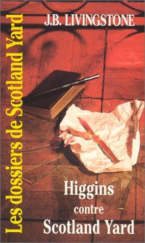 9782738657299: Higgins contre Scotland Yard