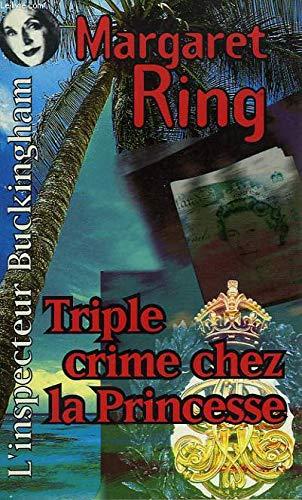 9782738657602: Triple crime chez la princesse