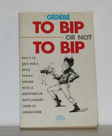 9782739500440: To Bip or not to Bip