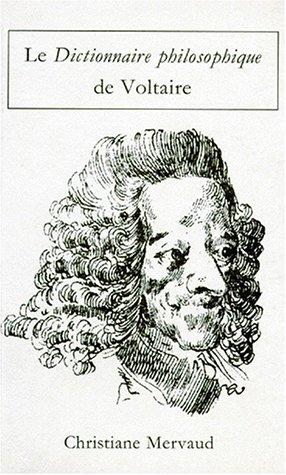 Le Dictionnaire Philosophique De Voltaire: Mervaud - Christine