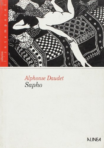 Sapho (Collection L'intemporel) (French Edition) (9782740100363) by Alphonse Daudet